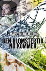 Den blomstertid nu kommer av Marie-Chantal Long