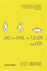 Jag och Earl och tjejen som dör