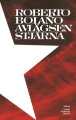 Avlägsen stjärna, av Roberto Bolaño
