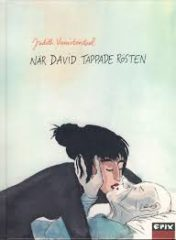 När David tappade rösten av Judith Vanistendael